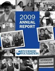 2009 Annual Report - Riverside Foundation
