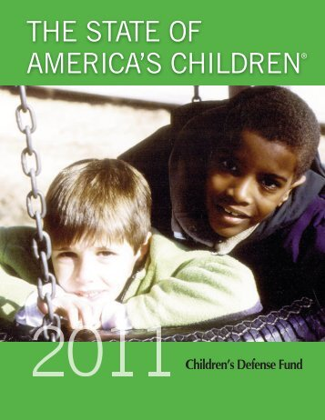 THE STATE OF AMERICA'S CHILDREN® - Great Start for Kids