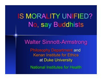 IS MORALITY UNIFIED? No, say Buddhists