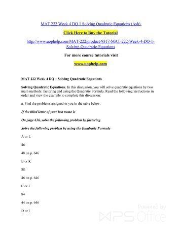 MAT 222 Week 4 DQ 1 Solving Quadratic Equations/uophelp