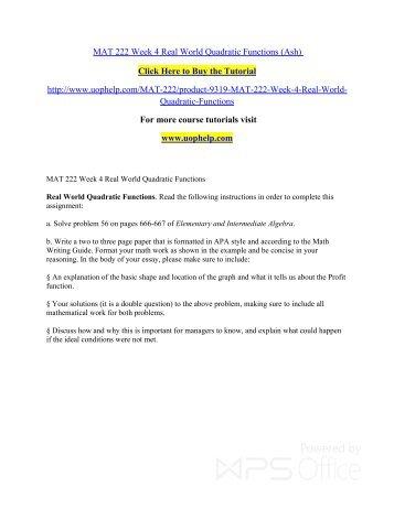 MAT 222 Week 4 Real World Quadratic Functions/uophelp