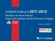 cuenta pública 2011-2012 - Seremi de Obras Públicas de O'Higgins