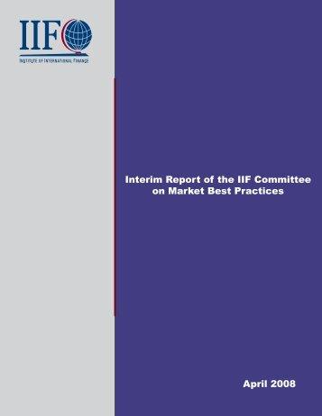 Interim Report of the IIF Committee on Market Best Practices April ...