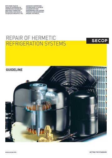 REPAIR OF HERMETIC REFRIGERATION SYSTEMS - Secop