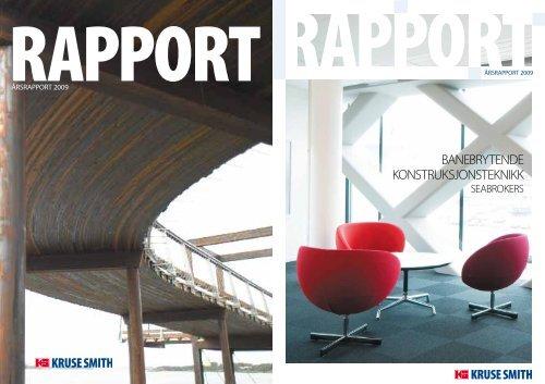 Årsberetning 2009 (last ned pdf) - Kruse Smith