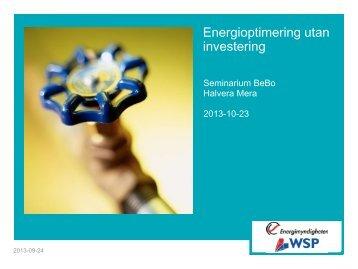 1 MB 15 November, 2013 Energioptimering utan investering - BeBo