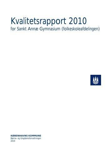 Kvalitetsrapport 2010 - Sankt Annæ Gymnasium