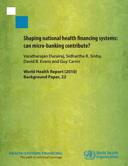 Shaping National Health Financing Systems: Can Micro-Banking ...