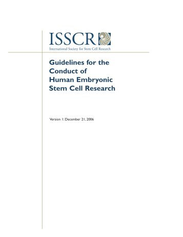 Guidelines for the Conduct of Human Embryonic Stem Cell Research