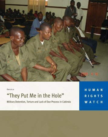 """They Put Me in the Hole"" - Human Rights Watch"