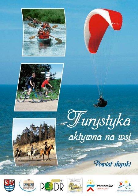 Turystyka aktywna na wsi - Powiat Słupski