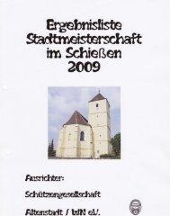 Stadtmeisterschaften Schiessen 2009 - sv-eichenlaub.de