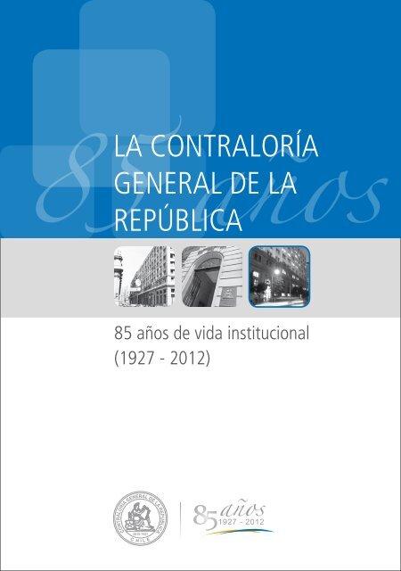 Libro Cgr Aniversario 85 Aã Os Contralorãa General De La