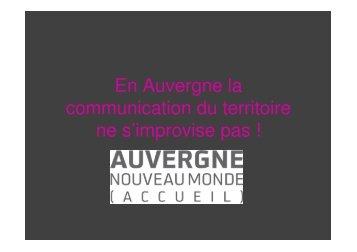 En Auvergne la communication du territoire ne s'improvise pas !