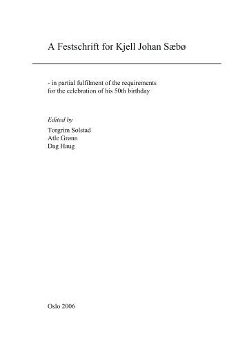 A Festschrift for Kjell Johan Sæbø: in partial fulfilment of the - Duo