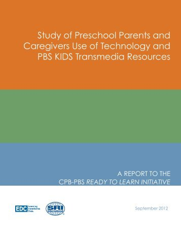 Study of Preschool Parents and Caregivers Use of Technology and ...