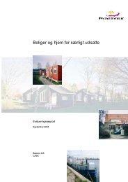 Boliger og hjem for særligt udsatte - skæve huse - Social-, Børne