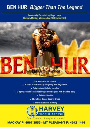 BEN HUR: Bigger Than The Legend