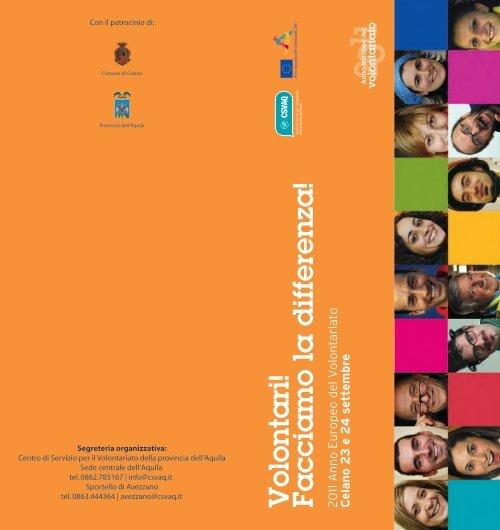 Volontari! Facciamo la differenza! 2011 Anno Europeo del ...