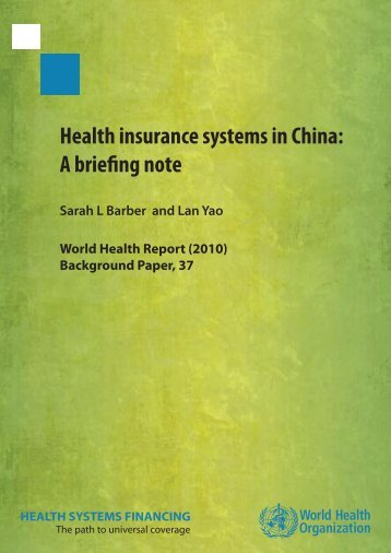 Health Insurance Systems in China - World Health Organization