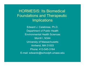 HORMESIS: Its Biomedical Foundations and Therapeutic Implications