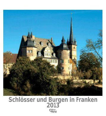 Schlösser und Burgen in Franken 2013