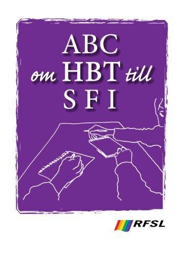 Ladda ner ABC om HBT till SFI (pdf 600 kB) - RFSL