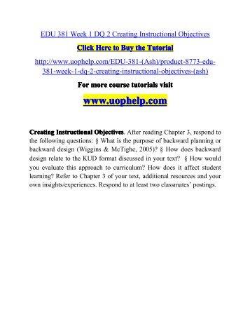 EDU 381 Week 1 DQ 2 Creating Instructional Objectives/UOPHELP