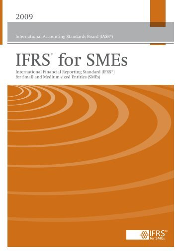 (IFRS) for Small and Medium-sized Entities (SMEs)