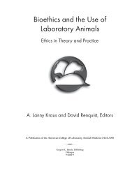 Bioethics and the Use of Laboratory Animals R - Gregory C. Benoit ...