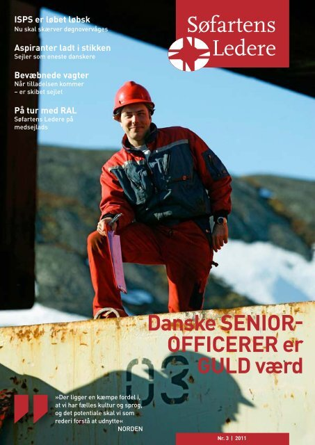 Danske seNior officerer er gulD værd - Søfartens Ledere