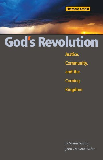 God's Revolution - Justice, Community, and the Coming ... - Plough