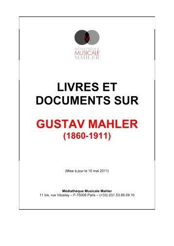 livres et documents sur gustav mahler - Médiathèque Musicale Mahler