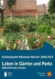 Leben in Gärten und Parks - Der Naturpark Barnim