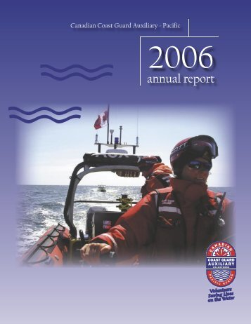 Annual Report 2006 - Canadian Coast Guard Auxiliary - Pacific ...