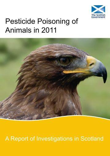 Pesticide Poisoning of Animals In 2011 - Scottish Government