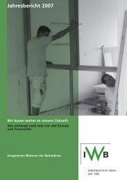 Jahresbericht 2007 - IWB Integriertes Wohnen für Behinderte