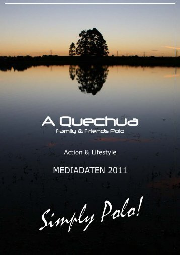 AQM Mediafolder 2011 II.pub - A Quechua - World of Polo