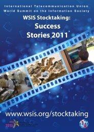 WSIS Stocktaking Success Stories 2011 - ITU