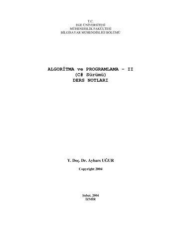 II (C# Sürümü) - Dr. Aybars UĞUR - Ege Üniversitesi
