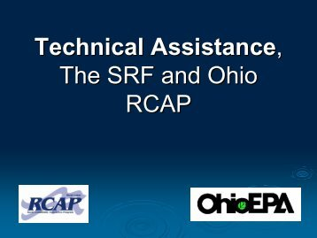 Technical Assistance, The SRF and Ohio RCAP