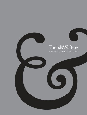 Annual Report 2006–2007 - Poets & Writers