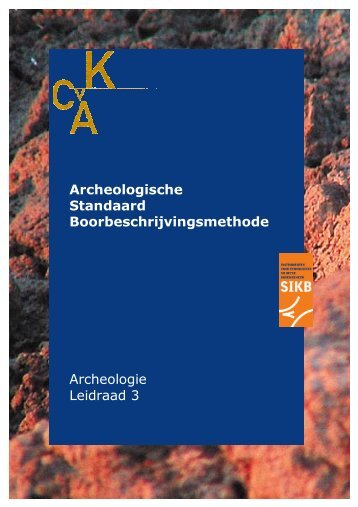 Archeologische Standaard Boorbeschrijvingsmethode - SIKB