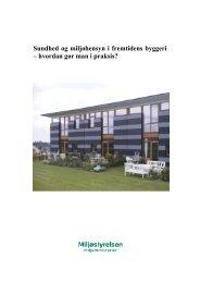 Sundhed og miljøhensyn i fremtidens byggeri - Center for Alternativ ...