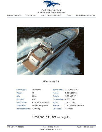 Alfamarine 78 1.650.000 € EU IVA no pagado - Dolphin Yachts