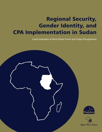 Regional Security, Gender Identity, and CPA Implementation in Sudan