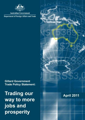 Gillard Government Trade Policy Statement - Australian Industry Group