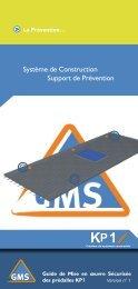 Système de Construction Support de Prévention - KP1