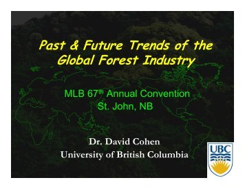 Past & Future Trends of the Global Forest Industry - Maritime Lumber ...