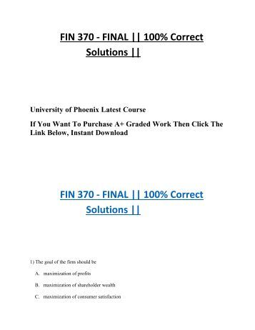 uop fin 370 final exam Fin 370 week 5 final examinationclick the link to the final examination available from the end of week 4 through the end of week 5 complete the final examinati.